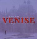 Fabienne Bousseaud et Philippe Bousseaud - Un retour à Venise.