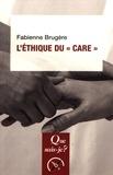 """Fabienne Brugère - L'éthique du """"care""""."""