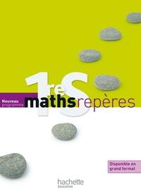 Maths repères 1re S - Nouveau programme format compact.pdf