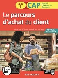 Fabienne Buisson et Lucas Sanz Ramos - Le parcours d'achat du client CAP EPC bloc 3.