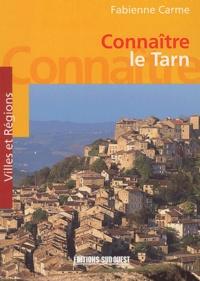 Fabienne Carme - Connaitre le Tarn.