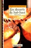 Fabienne Carme - Les desserts du Sud-Ouest.