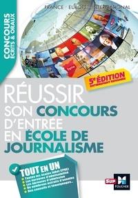 Fabienne Cassagne et Anne Rousseau - Réussir son concours d'entrée en école de journalisme.