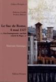 """Fabienne Coudin et Frédéric Bidouze - Le Sac de Rome, 6 mai 1527 - """"Les Lansquenets ont fait courir le pape""""."""