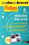 Fabienne Diana et Aurélie Gellé - Histoire des arts 3e.
