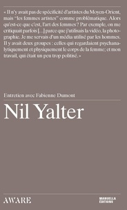 Fabienne Dumont - Nil Yalter - Entretien avec Fabienne Dumont.