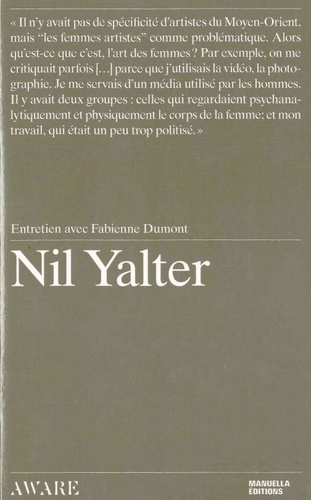 Fabienne Dumont - Nil Yalter - Interview with Fabienne Dumont.