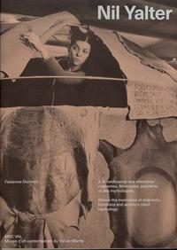 Fabienne Dumont - Nil Yalter - A la confluence des mémoires migrantes, féministes, ouvrières et des mythologies.