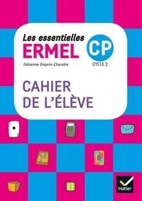 Fabienne Emprin-Charotte - Les essentielles Ermel CP - Cahier de l'élève.
