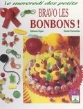 Fabienne Ergon et Claude Parmentier - Bravo les bonbons !.