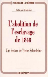 Ucareoutplacement.be L'ABOLITION DE L'ESCLAVAGE DE 1848. Une lecture de Victor Schoelcher Image