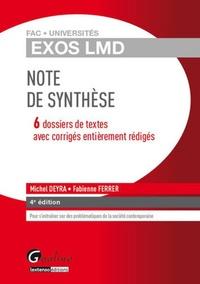 Fabienne Ferrer et Michel Deyra - Note de synthèse - 6 dossiers de textes avec corrigés entièrement rédigés.