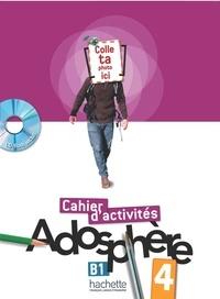 Fabienne Gallon et Catherine Macquart-Martin - Adosphère 4 B1 - Cahier d'activités. 1 Cédérom