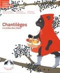 Fabienne Gay-Balmaz et Irène Hausammann - Chantilèges - La polka des chats. 1 CD audio