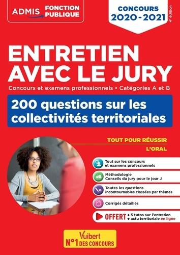 Entretien avec le jury - 200 questions sur les collectivités territoriales - Catégories A et B - .... Concours 2020-2021  Edition 2020-2021
