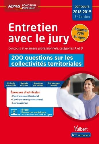 Entretien avec le jury - 200 questions sur les collectivités territoriales - Concours et examens professionnels - Catégories A et B - Concours 2018-2019 - Format ePub - 9782311206036 - 12,99 €