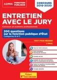 Fabienne Geninasca et Hervé Macquart - Entretien avec le jury - 200 questions sur la fonction publique d'Etat catégorie B et C.