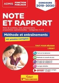 Fabienne Geninasca - Note et Rapport - Méthode et entraînements - 40 annales corrigées - Concours - Catégories A et B.