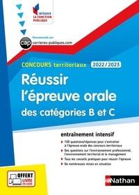 Fabienne Geninasca et Céline Tatat - Réussir l'épreuve orale des catégories B et C Concours territoriaux.