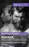 Fabienne Gheysens et  50 minutes - Baroque, préciosité et burlesque - Quand l'instabilité s'empare des lettres françaises.