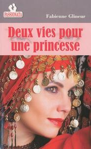 Fabienne Glineur - Deux vies pour une princesse.