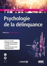 Fabienne Glowacz et Michel Born - Psychologie de la délinquance.