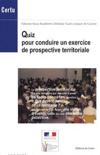 Fabienne Goux-Baudiment et Ghislaine Soulet - Quiz pour conduire un exercice de prospective territoriale.