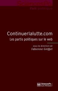 Fabienne Greffet - Continuerlalutte.com - Les partis politiques sur le web.