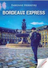 Fabienne Herreyre - Bordeaux express.
