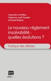 Fabienne Jault-Seseke et David Robine - Le nouveau règlement insolvabilité : quelles évolutions ?.