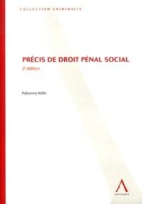 Fabienne Kéfer - Précis de droit pénal social.