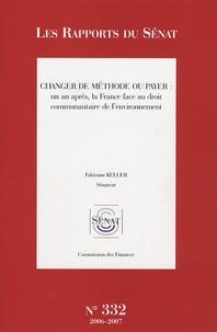 Changer de méthode ou payer : un an après, la France face au droit communautaire de lenvironnement.pdf