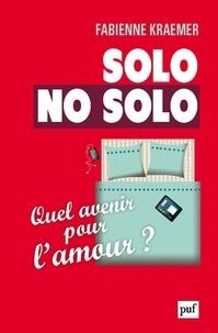 Fabienne Kraemer - Solo/No solo - Quel avenir pour l'amour ?.