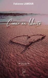 Fabienne Lamour - Coeur en liberté.