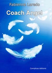 Fabienne Laredo - Coach Angel.