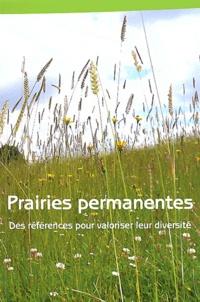 Fabienne Launay et  Institut de l'élevage - Prairies permanentes - Des références pour valoriser leur diversité.
