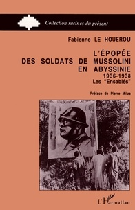 Lépopée des soldats de Mussolini en Abyssinie (1936-1938) - Les Ensablés.pdf