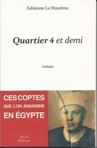 Fabienne Le Houérou - Quartier 4 et demi.