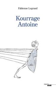 Fabienne Legrand - Kourrage Antoine.