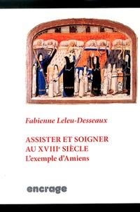 Assister et soigner au XVIIIe siècle - Lexemple dAmiens.pdf