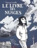 Fabienne Loodts et Chloe Aridjis - Le livre des nuages.