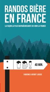 Fabienne Luisier et Benoit Luisier - Randos bière en France - La façon la plus rafraîchissante de voir la France.
