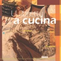 Fabienne Maestracci et Marie-Louise Maestracci - U librettu di a cucina - 76 recettes.