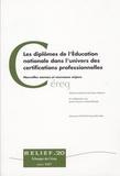 Fabienne Maillard - Les diplômes de l'Education nationale dans l'univers des certifications professionnelles - Nouvelles normes et nouveaux enjeux.