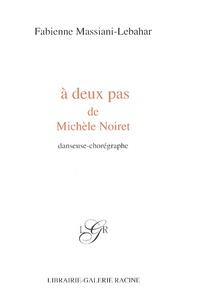 Era-circus.be A deux pas de Michèle Noiret - Danseuse-chorégraphe Image
