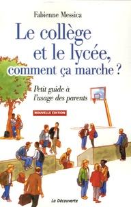 Le collège et le lycée, comment ça marche ? - Petit guide à lusage des parents.pdf