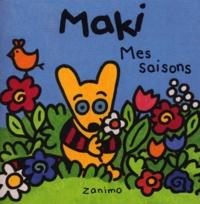 Fabienne Michot et Doris Brasset - Maki. - Mes saisons.