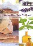 Fabienne Millet - L'Aromathérapie Pratique.