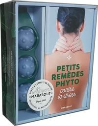 Fabienne Millet et Sioux Berger - Mon coffret anti-stress massages et phytothérapie - Petits remèdes phyto contre le stress avec 1 accessoire de massage.