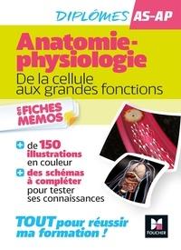 Fabienne Misguich et Marie-Noëlle Dieudonne - L'anatomie - physiologie - AS/AP - Aide-Soignant, Auxiliaire de puériculture - Révision.